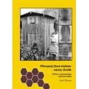 Přirozený život včelstev versus člověk, 2. vydání - přední obálka