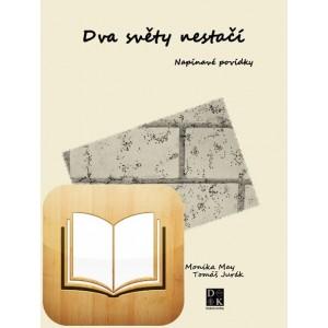 Dva světy nestačí - e-kniha iBooks