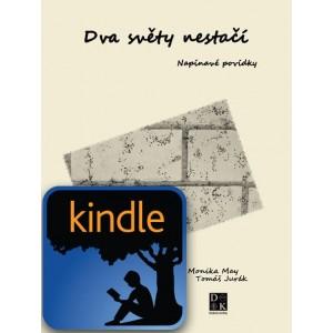 Dva světy nestačí - e-kniha pro Kindle